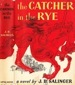 J.D. Salinger - The Catcher in the Rye - First Edition