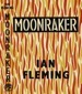Ian Fleming - Moonraker - First Edition