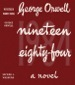 George Orwell - Nineteen Eighty-Four - First Edition