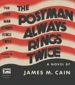 James M. Cain - The Postman Always Rings Twice - First Edition