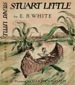 E.B. White - Stuart Little - First Edition